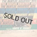 THE BEATLES GREATEST HITS / SANTO & JOHHNY