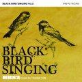 BLACK BIRD SINGING Vol.2 / oldes mix