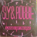 SLY & ROBBIE . LAND OF RIDDIM / HOME T . DO YOU BELIEVE