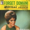 CONNIE FRANCIS / FORGET DOMANI . 明日を忘れて