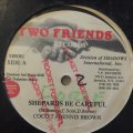 COCOA TEA & DENNIS BROWN / SHEPARDS BE CAREFUL