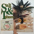 V.A / SALT & TABASCO (THE CARRIBIAN & BRAZIL FROM CUBA)