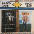 AARON DAVIS / NEON BLUE