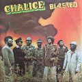 CHALICE / BLASTED