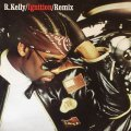 R.KELLY / INGNITION . REMIX