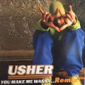 USHER / YOU MAKE ME WANNA