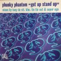PHUNKY PHANTOM / GET UP STAND UP
