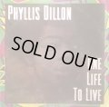 PHILLIS DILLON / ONE LIFE TO LIVE