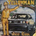 YELLOWMAN / JUST COOL