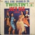 JOEY DEE AND HIS STARLETS / ALL THE WORLD IS TWISTIN' !
