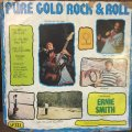 ERNIE SMITH / PURE GOLD ROCK & ROLL (ROCK STEADY)
