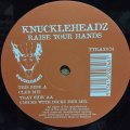 KNUCKLEHEADZ / RAISE YOUR HANDS