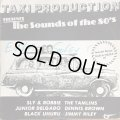 V.A / TAXI PRODUCTION PRESENTS THE SOUNDS OF THE 80's
