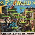 FORWARD / A SELECTION OF GREENSLEEVES TOP SINGLES 1977-82