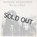 MAGICAL REVOLUTION / GIVE JAH THE PRAISE