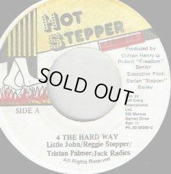 画像1: LITTLE JOHN . REGGIE STEPPER . TRISTON PALMER . JACK RADICS / 4 THE HARD WAY