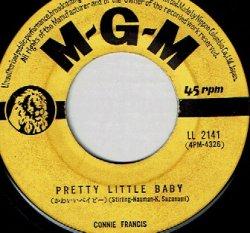 画像1: 日本語版 コニーフランシス . 可愛いベイビー . 大人になりたい // CONNIE FRANCIS / PRETTY LITTLE BABY . TOO MANY RULES