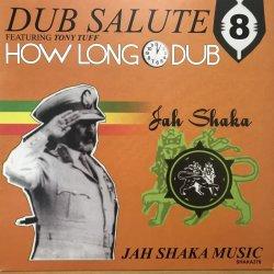 画像1: JAH SHAKA / DUB SALUTE 8 HOW LONG DUB
