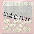 V.A / SANTIC+FRIENDS / AN EVEN HARDER SHADE OF BLACK