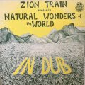 ZION TRAIN / NATURAL WONDERS OF THE WORLD IN DUB